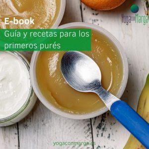 E-Book: Guía y recetas para los primeros purés